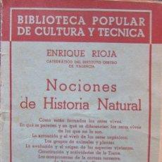 Libros antiguos: NOCIONES DE HISTORIA NATURAL. EDITORIAL NUESTRO PUEBLO. ENRIQUE RIOJA. 1937. Lote 152557802