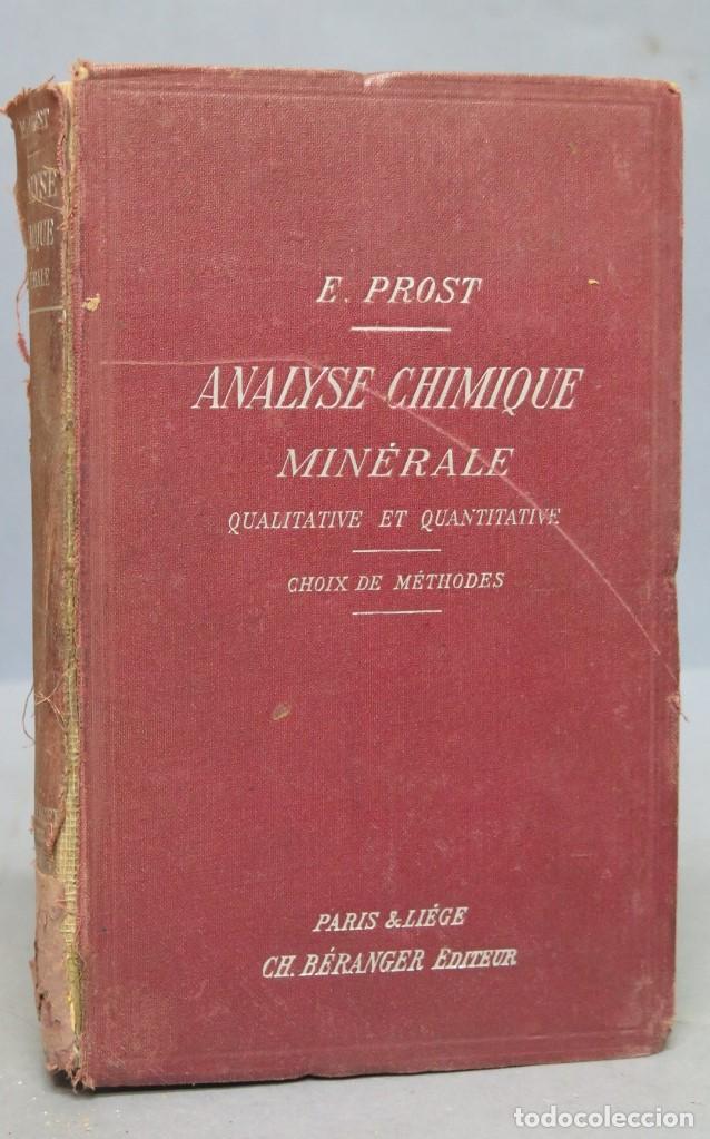 1905.- ANALYSE CHIMIQUE MINÉRALE. PROST (Libros Antiguos, Raros y Curiosos - Ciencias, Manuales y Oficios - Paleontología y Geología)