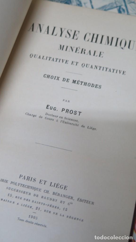 Libros antiguos: 1905.- Analyse Chimique Minérale. PROST - Foto 3 - 152816722