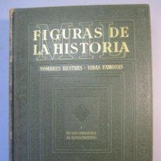 Libros antiguos: FIGURAS DE LA HISTORIA . TOMOS I . VARIOS AUTORES. EDICIONES INSTITUTO GALLACH. 1944. Lote 152827614