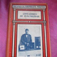 Libros antiguos: CONTADORES DE ELECTRICIDAD. Lote 152902590