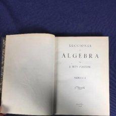 Libros antiguos: LECCIONES DE ÁLGEBRA REY PASTOR FASCÍCULO II 1947. Lote 153187022