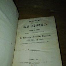Libros antiguos: PROGRAMA DE UN CURSO ELEMENTAL DE FÍSICA Y NOCIONES DE QUÍMICA. VENANCIO GONZÁLEZ Y JUAN CHAVARRI. Lote 153510420