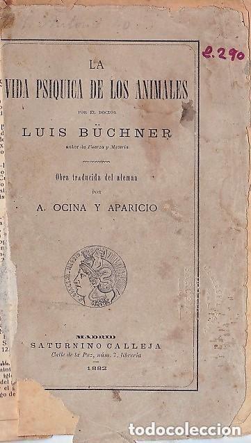 1882 - LA VIDA PSÍQUICA DE LOS ANIMALES - LUIS BÜCHNER (Libros Antiguos, Raros y Curiosos - Ciencias, Manuales y Oficios - Bilogía y Botánica)