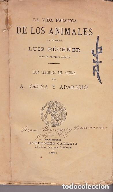 Libros antiguos: 1882 - LA VIDA PSÍQUICA DE LOS ANIMALES - LUIS BÜCHNER - Foto 2 - 154252426