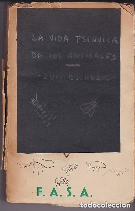 Libros antiguos: 1882 - LA VIDA PSÍQUICA DE LOS ANIMALES - LUIS BÜCHNER - Foto 3 - 154252426