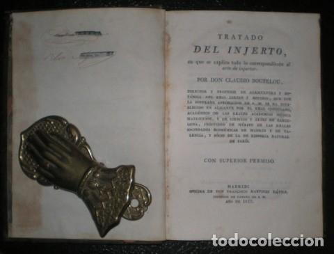Libros antiguos: BOUTELOU, Claudio: TRATADO DEL INJERTO. 1817. Agricultura - Foto 2 - 47301246