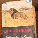 Libros antiguos: 3 LOS ANIMALES DE LAS ESTEPAS DESIERTOS Y MONTAÑAS(17€). Lote 154376358