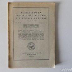 Libros antiguos: LIBRERIA GHOTICA. BUTLLETÍ DE LA INSTITUCIÓ CATALANA D ´HISTORIA NATURAL. 1935.SEGON TRIMESTRE.ILUST. Lote 154970994