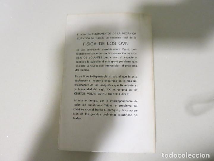 Libros antiguos: HACIA UNA FÍSICA DE LOS OVNI LIBRO MITICO FRANCISCO AREJULA AÑO 1973 - Foto 2 - 155039194