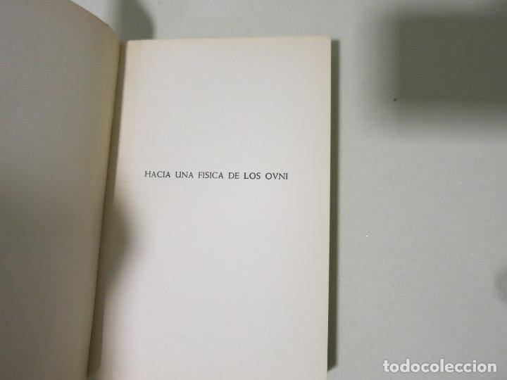 Libros antiguos: HACIA UNA FÍSICA DE LOS OVNI LIBRO MITICO FRANCISCO AREJULA AÑO 1973 - Foto 5 - 155039194