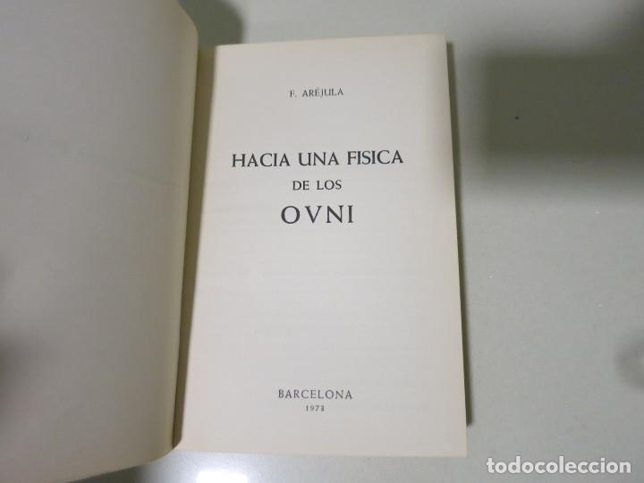 Libros antiguos: HACIA UNA FÍSICA DE LOS OVNI LIBRO MITICO FRANCISCO AREJULA AÑO 1973 - Foto 6 - 155039194