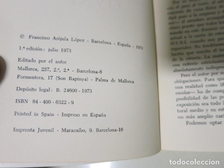 Libros antiguos: HACIA UNA FÍSICA DE LOS OVNI LIBRO MITICO FRANCISCO AREJULA AÑO 1973 - Foto 7 - 155039194