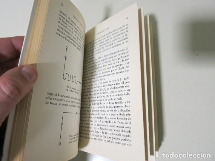 Libros antiguos: HACIA UNA FÍSICA DE LOS OVNI LIBRO MITICO FRANCISCO AREJULA AÑO 1973 - Foto 8 - 155039194