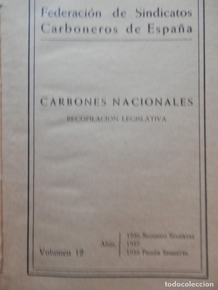 CARBONES NACIONALES. FEDERACIÓN SINDICATO DE CARBONEROS DE ESPAÑA 1936-1938 VER TODAS LAS FOTOS. (Libros Antiguos, Raros y Curiosos - Ciencias, Manuales y Oficios - Paleontología y Geología)
