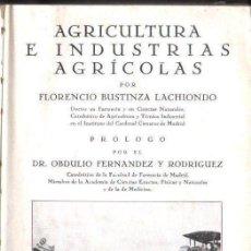 Libros antiguos: BUSTINZA : AGRICULTURA E INDUSTRIAS AGRICOLAS (1933). Lote 155138146