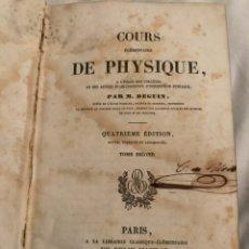 Libros antiguos: LIBRO ANTIGUO 1844 COURS ELEMENTAIRE DE PHYSIQUE. Lote 155319261