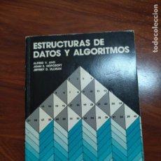 Libros antiguos: ESTRUCTURAS DE DATOS Y ALGORITMOS.. Lote 155415310