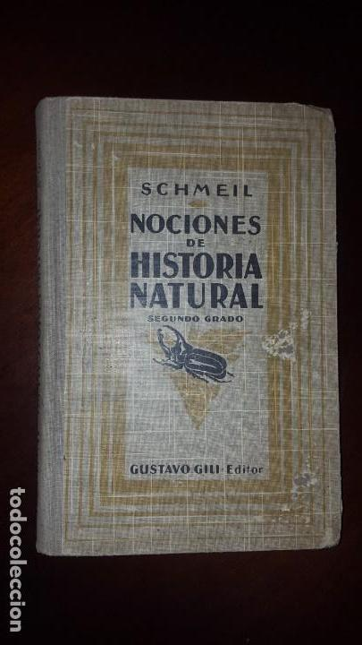 NOCIONES DE HISTORIA NATURAL - SEGUNDO GRADO - SCHMEIL - 1926 (Libros Antiguos, Raros y Curiosos - Ciencias, Manuales y Oficios - Bilogía y Botánica)