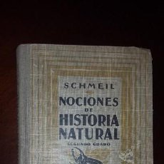 Libros antiguos: NOCIONES DE HISTORIA NATURAL - SEGUNDO GRADO - SCHMEIL - 1926. Lote 155528078
