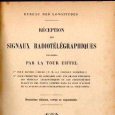 Libros antiguos: RÉCEPTION DES SIGNAUX RADIOTÉLÉGRAPHIQUES TRANSMIS PAR LA TOUR EIFFEL (PARIS, 1913). Lote 155673582