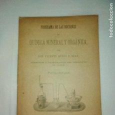 Libros antiguos: PROGRAMA DE LAS NOCIONES DE QUIMICA MINERAL Y ORGANICA POR VICENTE RUBIO,CADIZ 1888. Lote 156344474