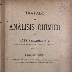 Libros antiguos: ANALISIS QUIMICO. TOMO II. JOSE CASARES GIL. MADRID 1913. PAGS 884.. Lote 156485206