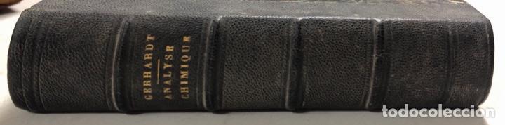 Libros antiguos: PRECIS DANALYSE CHIMIQUE QUALITATIVE. CH. GERHARDT ET G. CHANGEL . PARIS 1862. LIBRO EN FRANCES. - Foto 2 - 156493674