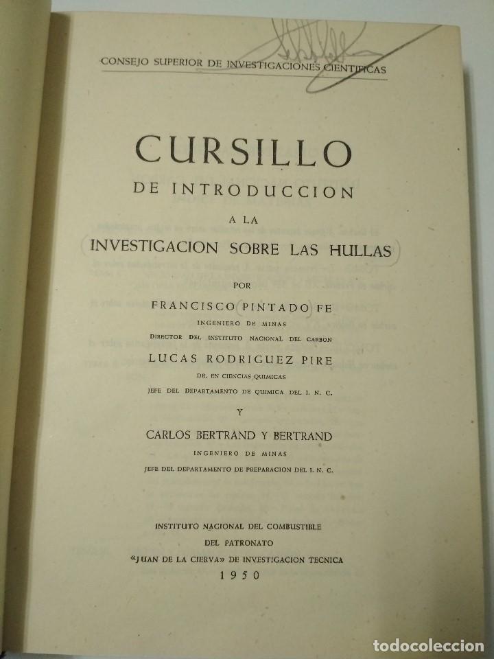 Libros antiguos: CURSILLO DE INTRODUCCION A LA INVESTIGACION SOBRE LAS HULLAS - Foto 2 - 156568350