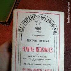 Libros antiguos: WIFREDO BOUÉ. EL MÉDICO DEL HOGAR. TRATADO POPULAR DE PLANTAS MEDICINALES. 5000 RECETAS INOFENSIVAS. Lote 156815458