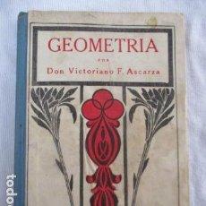 Libros antiguos: GEOMETRÍA, POR DON VICTORIANO F. ASCARZA. EL MAGISTERIO ESPAÑOL, 1931. Lote 156913614