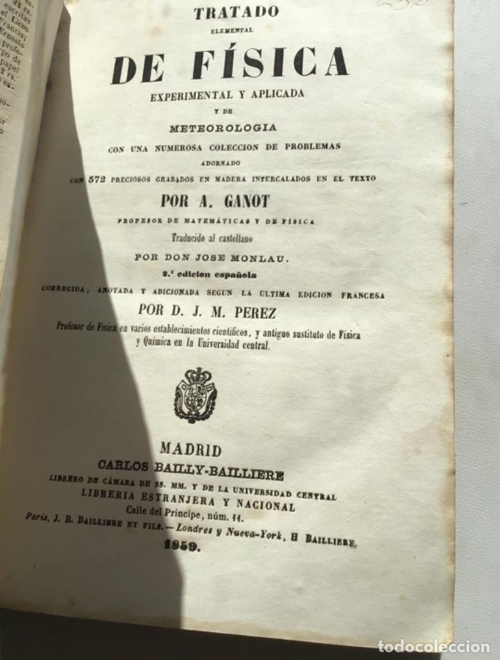 TRATADO ELEMENTAL DE FÍSICA EXPERIMENTAL Y APLICADA Y DE METEOROLOGÍA. GANOT 1859 (Libros Antiguos, Raros y Curiosos - Ciencias, Manuales y Oficios - Física, Química y Matemáticas)
