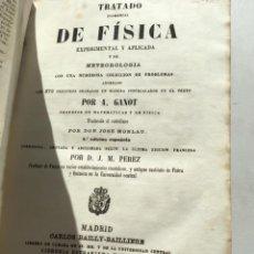 Libros antiguos: TRATADO ELEMENTAL DE FÍSICA EXPERIMENTAL Y APLICADA Y DE METEOROLOGÍA. GANOT 1859. Lote 156950602