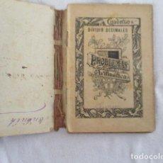 Libros antiguos: CUADERNO PROBLEMAS DE ARITMETICA 8, 6 Y 2.. Lote 157143102