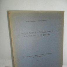 Libros antiguos: DATOS PARA LA CLIMATOLOGÍA CUATERNARIA EN ESPAÑA, OBERMAIER Y CARANDELL, MADRID, 1915. Lote 157241230