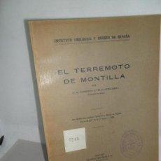 Libros antiguos: EL TERREMOTO DE MONTILLA, CARBONELL TRILLO-FIGUEROA, INSTITUTO GEOLÓGICO, MADRID, 1931. Lote 157242022