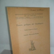 Libros antiguos: HISTORIA GEOLÓGICA DEL GUADALQUIVIR, EDUARDO HERNÁNDEZ-PACHECO, MADRID, 1944. Lote 157242294