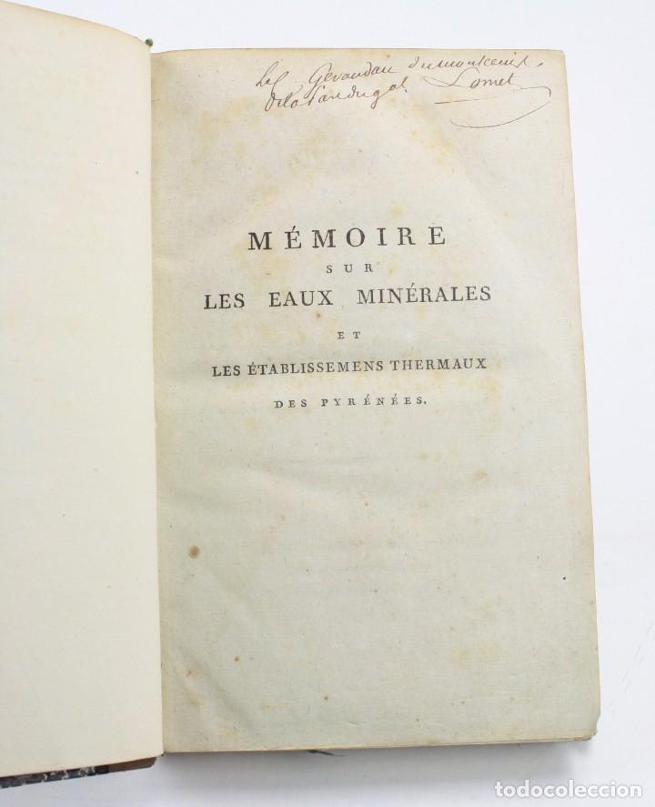 Libros antiguos: Mémoire sur les eaux minérales et les établissemens thermaux des Pyrénées, 1795, R. Vatar, Paris. - Foto 4 - 158027366