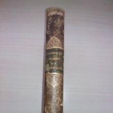 Libros antiguos: CUADROS DE LA NATURALEZA. ALEJANDRO DE HUMBOLDT. TRADUCCIÓN DE BERNARDO GINER. 1876 (1ª ED.). Lote 158323782
