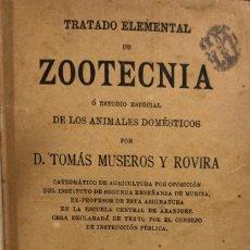 Libros antiguos: TRATADO ELEMENTAL DE ZOOTECNIA. DE TOMÁS MUSEROS Y ROVIRA. 2º EDICION. MURCIA 1889. PAGINAS 230.. Lote 158645742