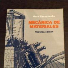 Libros antiguos: MECÁNICA DE MATERIALES GERE - TIMOSHENKO EDITORIAL - IBEROAMERICANA. Lote 159280086
