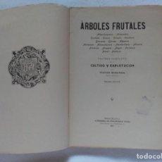 Libros antiguos: ÁRBOLES FRUTALES. VICTOR MIRANDA: TRATADO COMPLETO DE SU CULTIVO Y EXPLOTACIÓN. 1915.. Lote 159714934