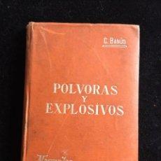 Libros antiguos: BANÚS. PÓLVORAS Y EXPLOSIVOS. 1900. MANUALES SOLER XV.. Lote 160021566