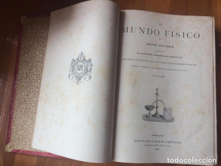 Libros antiguos: EL MUNDO FÍSICO - 5 TOMOS EN DOS VOLÚMENES (MONTANER Y SIMÓN, 1882-1885) - Foto 2 - 160475362