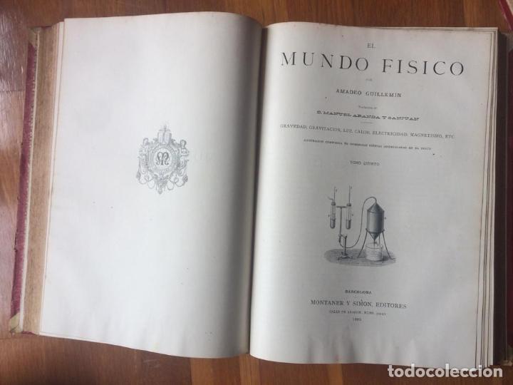 Libros antiguos: EL MUNDO FÍSICO - 5 TOMOS EN DOS VOLÚMENES (MONTANER Y SIMÓN, 1882-1885) - Foto 3 - 160475362