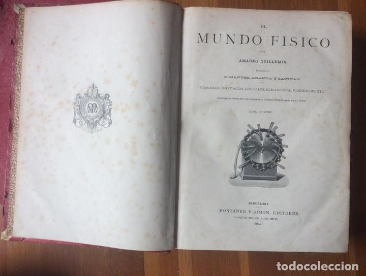 Libros antiguos: EL MUNDO FÍSICO - 5 TOMOS EN DOS VOLÚMENES (MONTANER Y SIMÓN, 1882-1885) - Foto 6 - 160475362