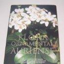 Libros antiguos: FLORA ORNAMENTAL AURIENSE. Lote 160604826