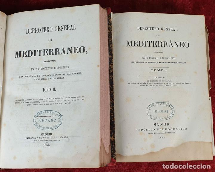 DERROTERO GENERAL DEL MEDITERRANEO. IMP. SALGADO. MADRID. 2 TOMOS. 1858/1873. (Libros Antiguos, Raros y Curiosos - Ciencias, Manuales y Oficios - Paleontología y Geología)