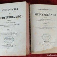 Libros antiguos: DERROTERO GENERAL DEL MEDITERRANEO. IMP. SALGADO. MADRID. 2 TOMOS. 1858/1873. . Lote 160918650