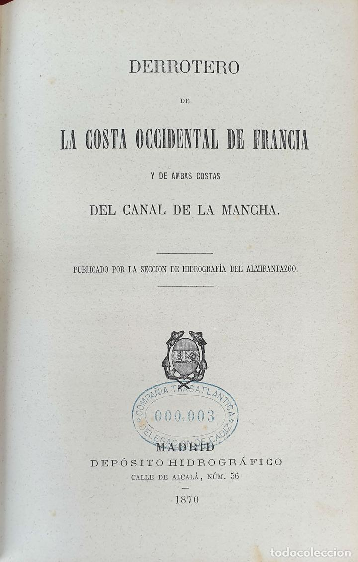 Libros antiguos: DERROTERO DE LA COSTA OCCIDENTAL DE FRANCIA. EDIT. DEPOSITO HIDROGRAFICO. 1870. - Foto 1 - 160932754